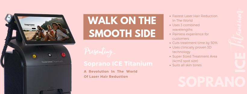 Just 30 Minutes… How I Brought Soprano Titanium ICE Laser